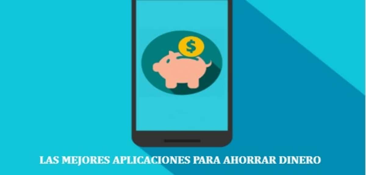 Las mejores aplicaciones para ahorrar dinero